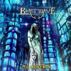 Blast Wave escucha «Mil Rostros»