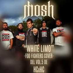 Mosh escucha «White Limo» (Foo Fighters cover)