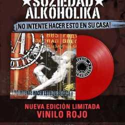 SOZIEDAD ALKOHOLIKA: '¡No Intente Hacer Esto En Su Casa!' en edición limitada con vinilo rojo