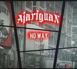 Ajariguan lyric-video de «No Way»