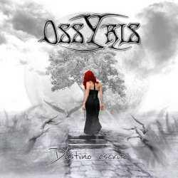 Ossyris han publicado hoy «Destino Escrito»