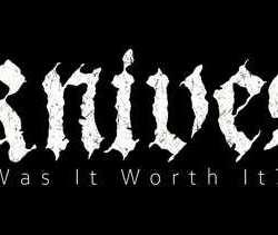 Knives videoclip de «Wast it worth it?»