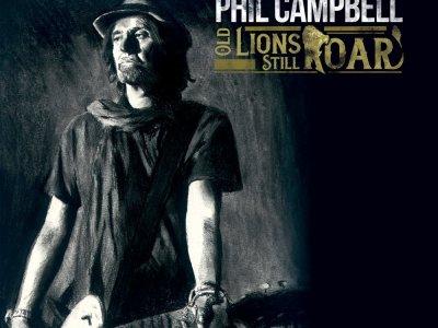 PHIL CAMPBELL- Old Lions Still Roar