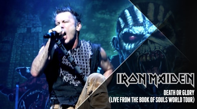 Iron Maiden – Death Or Glory (Videoclipe)