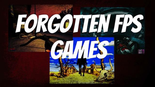 Forgotten FPS Games – Part 1