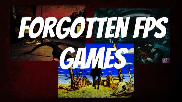 Forgotten FPS Games – Part 1