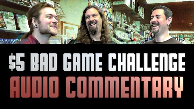 $5 Dollar Bad Game Challenge AUDIO COMMENTARY