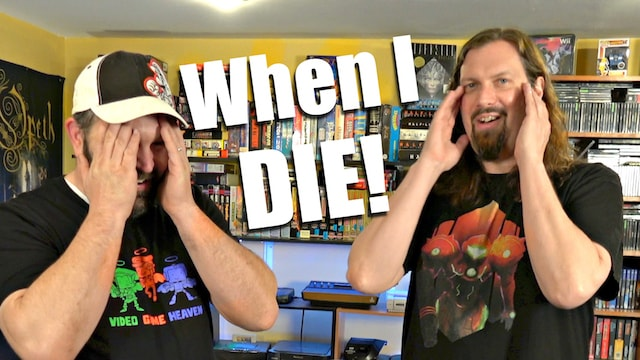 WHEN I DIE: What happens to my GAME COLLECTION?