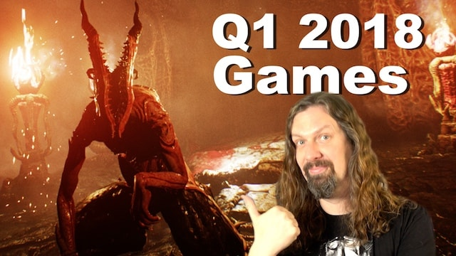 Top 5 Upcoming Q1 2018 Games I'm Excited for! (Switch/PS4/Xbox One/PC)