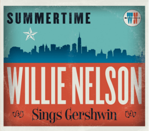 Ed Cherney Records and Mixes New Willie Nelson Album Covering Gershwin