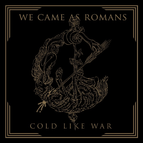 We Came As Romans release new record Cold Like War on October 20th