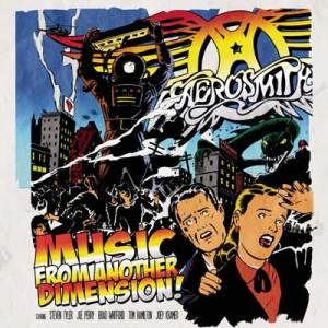 Aerosmith<br/>Music From Another Dimension