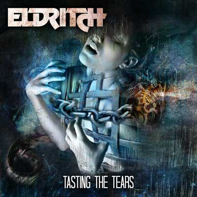 You are currently viewing ELDRITCH<br/>Tasting The Tears