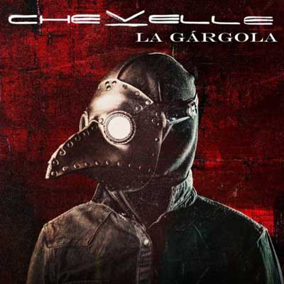 You are currently viewing CHEVELLE<br/>La Gàrgola