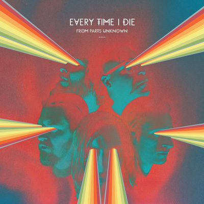 You are currently viewing EVERY TIME I DIE<br/>From Parts Unknown