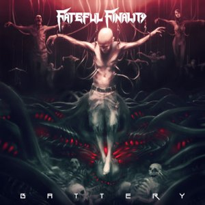 FATEFUL FINALITY<br/>Battery