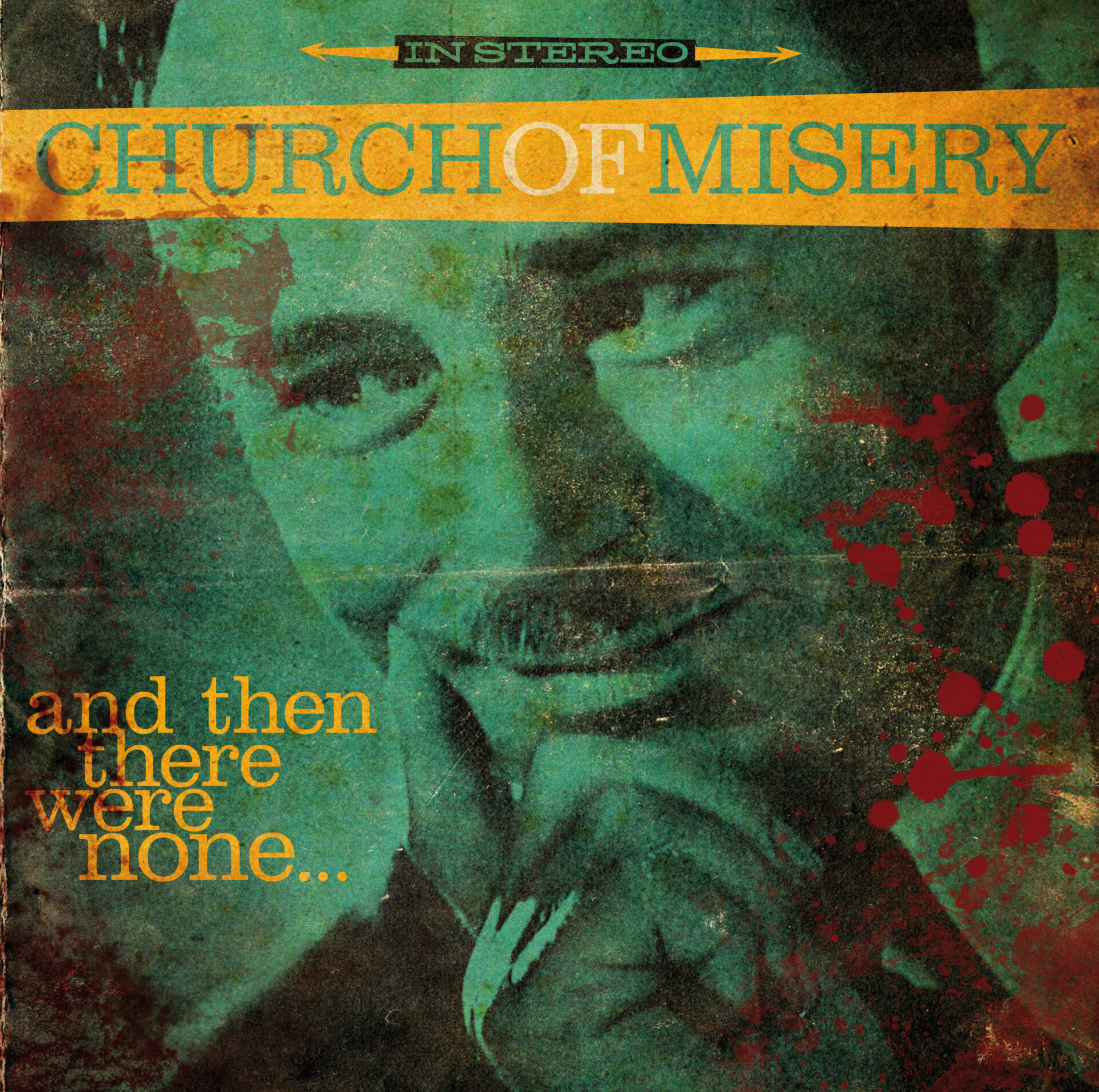 You are currently viewing CHURCH OF MISERY <br/> And Then There Were None