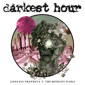 DARKEST HOUR <br/> Godless Prophets & The Migrant Flora