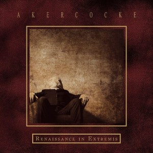 AKERCOCKE <br/> Renaissance In Extremis