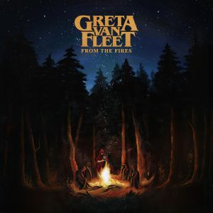 Greta Van Fleet <br/> From The Fires