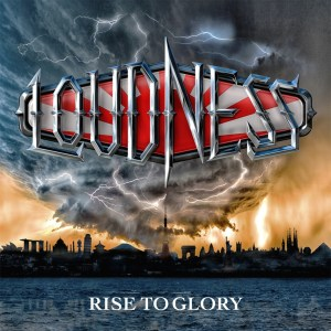 Read more about the article LOUDNESS <br/> Rise to Glory