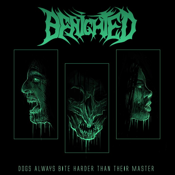 BENIGHTED Dogs Always Bite Harder Than Their Master cover