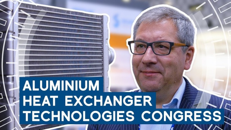6. Aluminium Heat Exchanger Technologies Kongress 2019 | METAL WORKS-TV