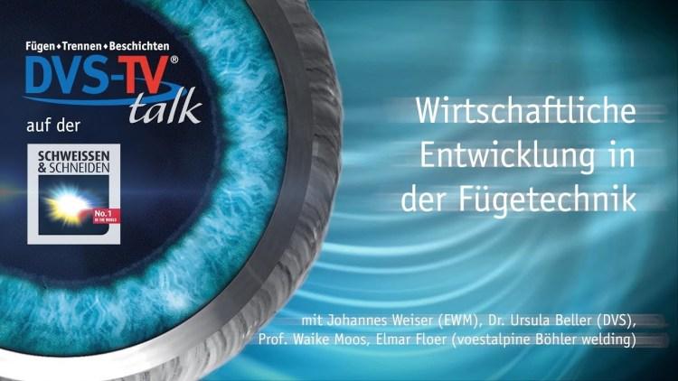 METAL WORKS-TV Talk – Wirtschaftliche Entwicklung in der Fügetechnik