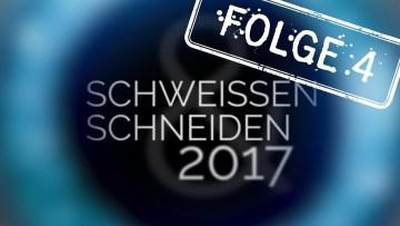 Messe aktuell zur SCHWEISSEN & SCHNEIDEN 2017 FOLGE 4