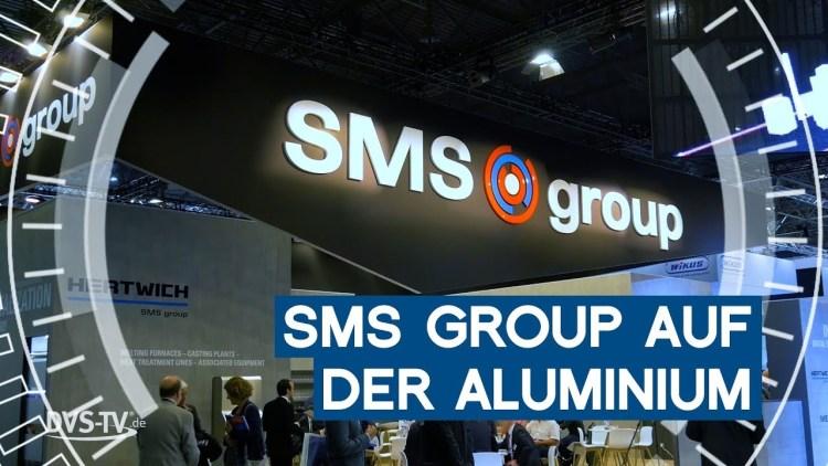 SMS group auf der Aluminium 2018 in Düsseldorf | METAL WORKS-TV