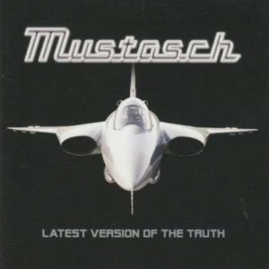 Mustasch - Latest Version Of The Truth cover