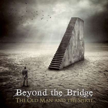 Beyond The Bridge - The Old Man & The Spirit cover
