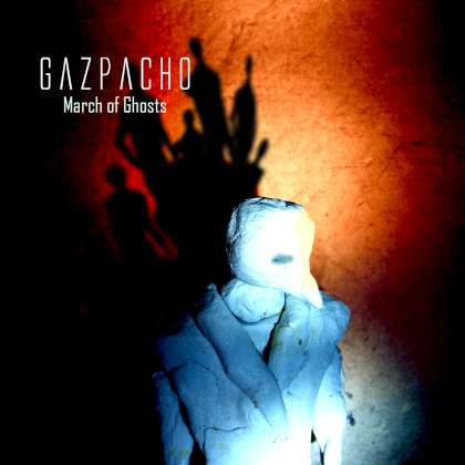 Gazpacho - March Of Ghosts cover