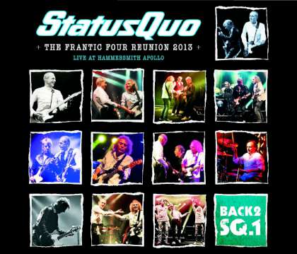 Status Quo - Back2SQ1 - The Frantic Four Reunion 2013 (Live At Hammersmith Apollo) cover
