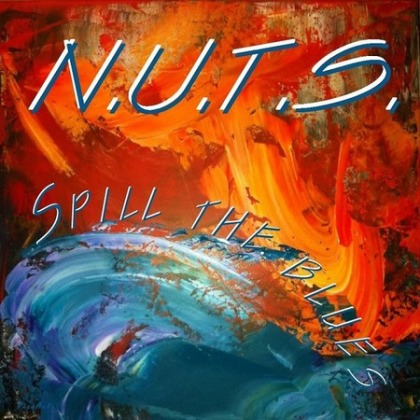 N.U.T.S. - Spill The Blues cover