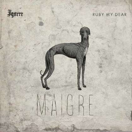 Igorrr & Ruby My Dear - Maigre cover