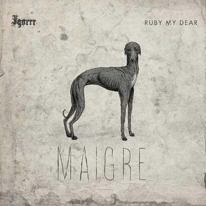Igorrr & Ruby My Dear - Maigre cover
