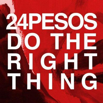 24Pesos - Do The Right Thing cover