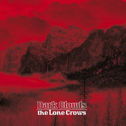The Lone Crows - Dark Clouds cover