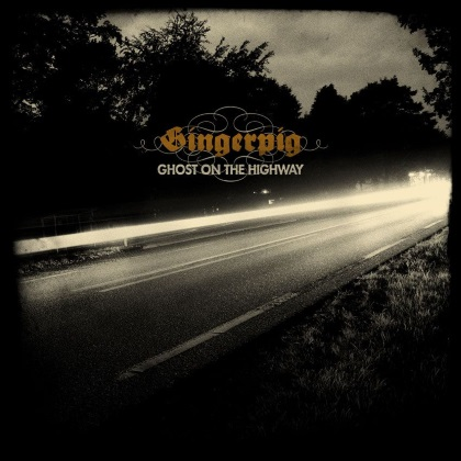Gingerpig - Ghost On The Highway cover