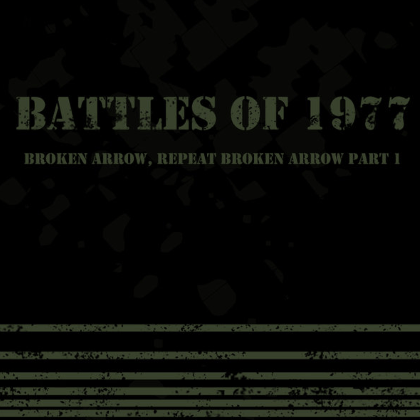 Battles of 1977 - Broken Arrow, Reopeat Broken Arrow, pt. 1 cover