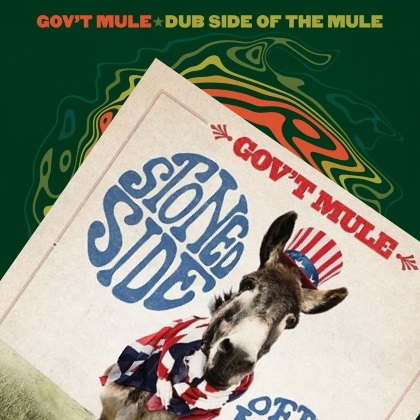 Gov't Mule - Dub Side Of The Mule/Stoned Side Of The Mule covers