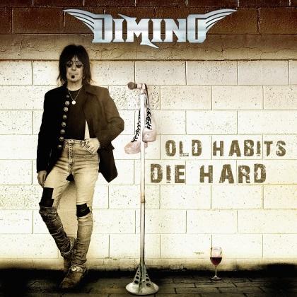 Dimino - Old Habits Die Hard cover