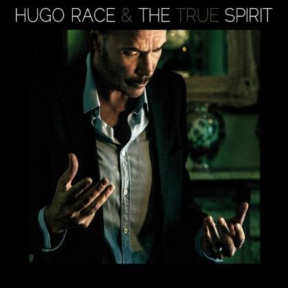 Hugo Race & True Spirit - The Spirit cover