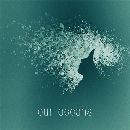 Our Oceans - Our Oceans cover