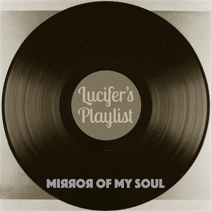 Lucifer's Playlist - Mirror Of My Soul cover