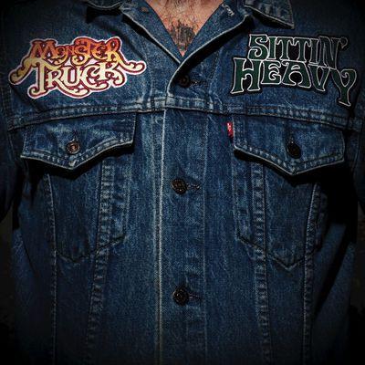 Monster Truck - Sittin' Heavy cover