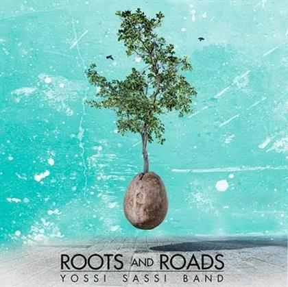 Yossi Sassi Band - Roots And Roads cover
