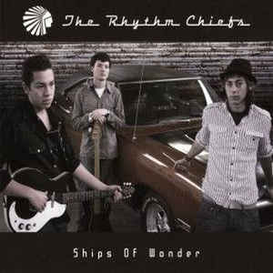 The Rhythm Chiefs - Ships Of Wonder cover