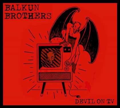 Balkun Brothers - Devil On TV cover